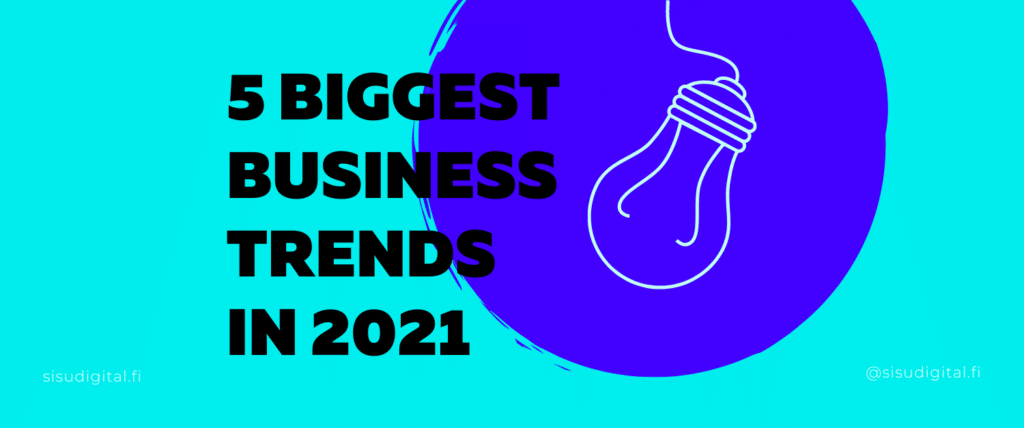 business-trends-in-2021-digital-marketing-strategy